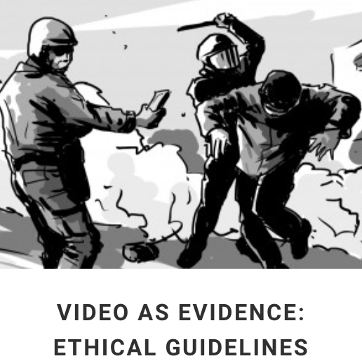 "WITNESS, ""Video as Evidence: Ethical Guidelines"""